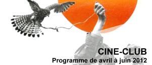 Bandeau Ciné Club avril - juin 2012