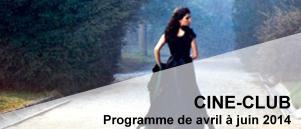 Bandeau Ciné Club avril - juin 2014