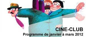 Bandeau Ciné Club janvier - mars 2012