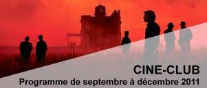 Bandeau Ciné Club septembre - decembre 2011