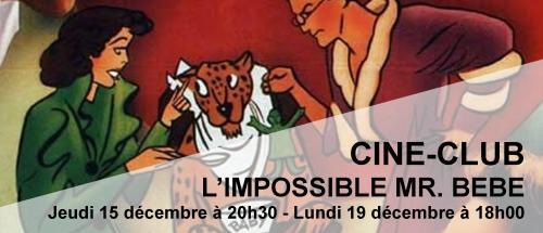 Bandeau Impossible Monsieur Bébé Ciné-Club 2016-2017