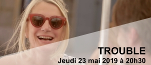 Trouble - Bandeau